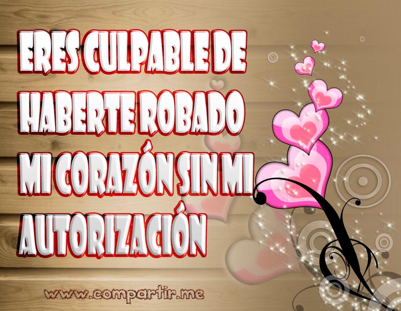 Frases Románticas De Amor De Corazón Para Dedicar: Todo Corazones, Cartel De Amor, Corazones Bonitos Y