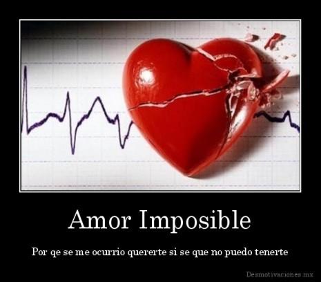 Imposible-Por-qe-se-me-ocurrio-quererte-si-se-que-no-puedo-tenerte_132977977579