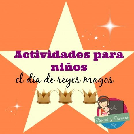 actividades-para-niños-el-dia-de-reyes-magos