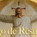 Portadas de reflexión del Domingo de Resurrección: Imágenes para WhatsApp
