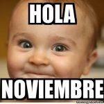 Imágenes bonitas de Adiós Octubre, Bienvenido Noviembre, Felíz Noviembre, Hola Noviembre, Hello Noviembre
