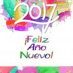 Tarjetas e imágenes de Felíz Año Nuevo, Happy New Year, Bienvenido Año Nuevo y Welcome 2017 con lindos mensajes para compartir con amigos y familiares