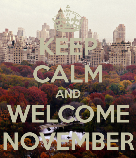 Keep-Calm-and-Welcome-November-4