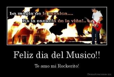 desmotivaciones.mx_Feliz-dia-del-Musico-Te-amo-mi-Rockerito_13536185624