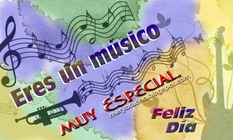 feliz dia del musico dedicatoria musico