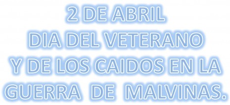 2 de Abril - Malvinas