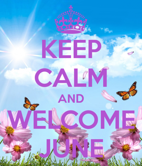 welcomekeep-calm-and-welcome-june-1