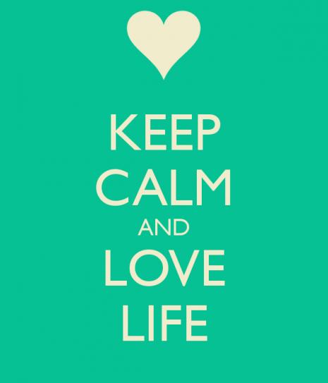 keep-calm-and-love-life-819
