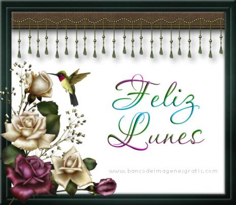 lunespostales de marcos con flores y nombres de mujeres feliz lunes