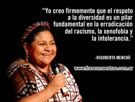 racismofrases-rigoberta-menchc3ba