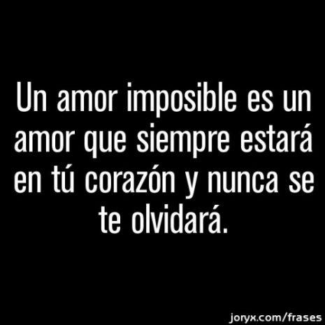 64 Imagenes Para Compartir De Un Amor Imposible Frases De