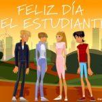 Imágenes de Felíz Día del Estudiante para compartir con amigos en redes sociales
