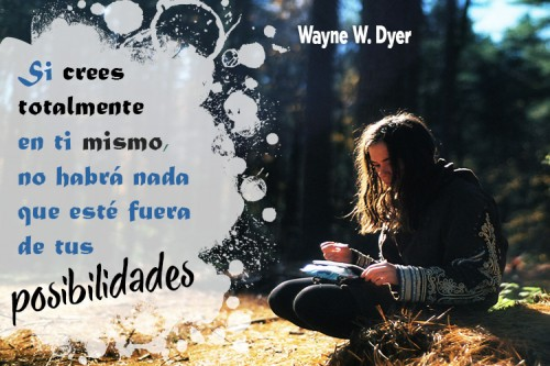 frases-para-levantar-autoestima-wayne-dyer