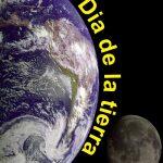 Día de la Tierra: Imágenes, frases, reflexiones,carteleras para el 22 de abril