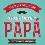 Feliz Día Papá para WhatsApp: Imágenes, reflexiones, mensajes para el Día del Padre