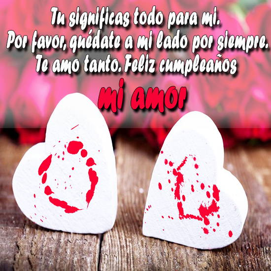 Feliz Cumpleanos Mi Amor Imagenes Y Frases Imagenes Para Whatsapp