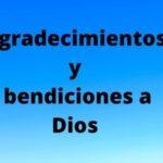 Frases e imágenes con Agradecimientos a Dios y Bendiciones