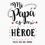 Feliz día papá! Mensajes bonitos para el Día del Padre