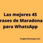 Las mejores 45 frases de Maradona para WhatsApp