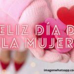 44 Hermosas Imágenes con frases para el Día de la Mujer