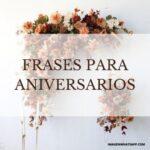 Felicitaciones bonitas para Aniversarios